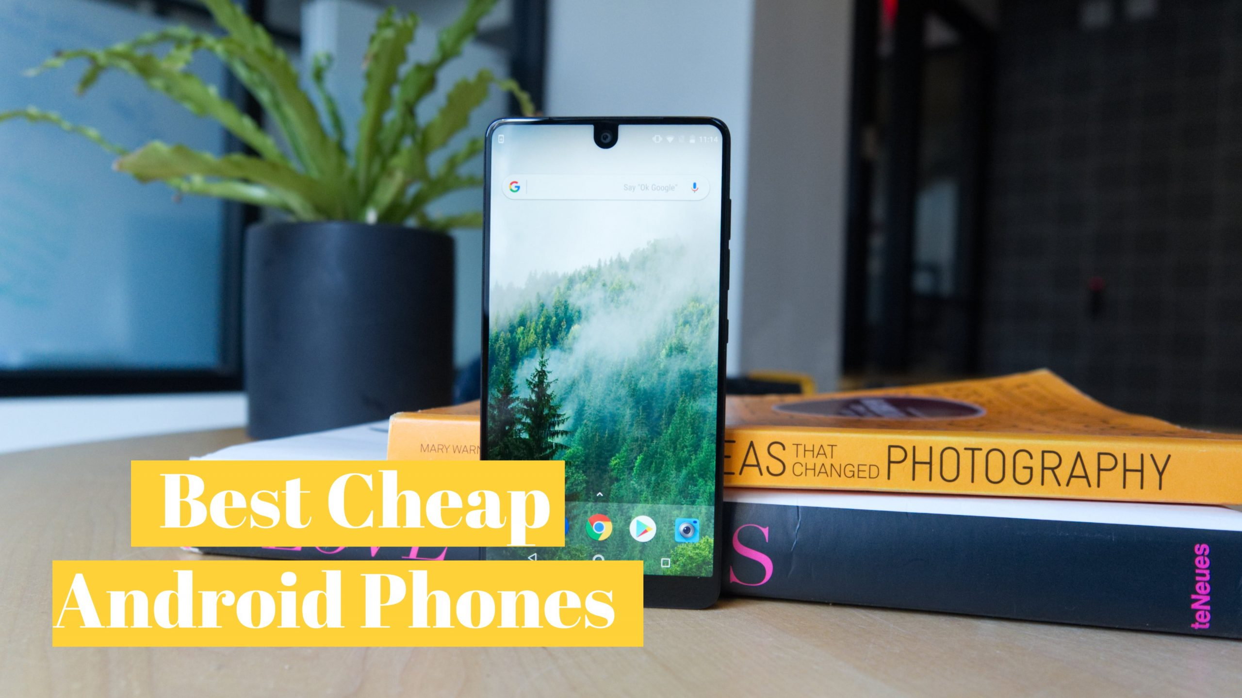 what are the best cheap android phones
